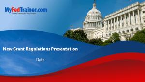 New grant regulations slides