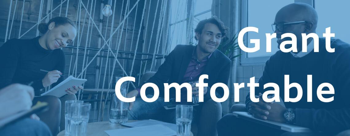 Grant Comfortable